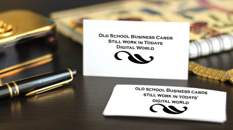 Old School Business Cards Still Work In Today's Digital World