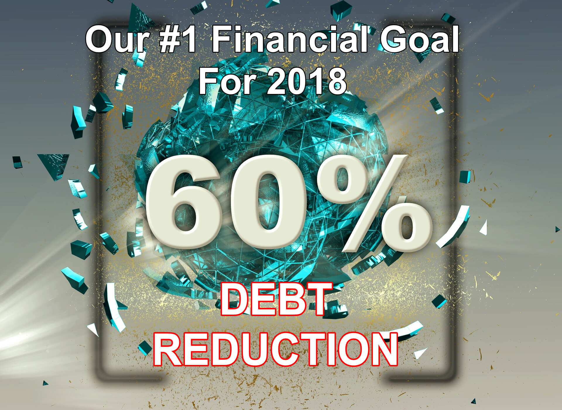 Our #1 Financial Goal For 2018